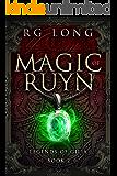 Magic of Ruyn (Legends of Gilia Book 2)