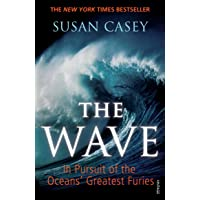 The Wave: In Pursuit of the Oceans' Greatest