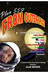 Plan 559 From Outer Space, Mk. I Kindle Edition