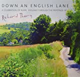 Down an English Lane: A Celebration of Rural England Through the Paintings of Richard Thorn