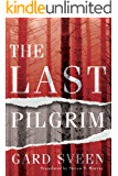 The Last Pilgrim (Tommy Bergmann Book 1)