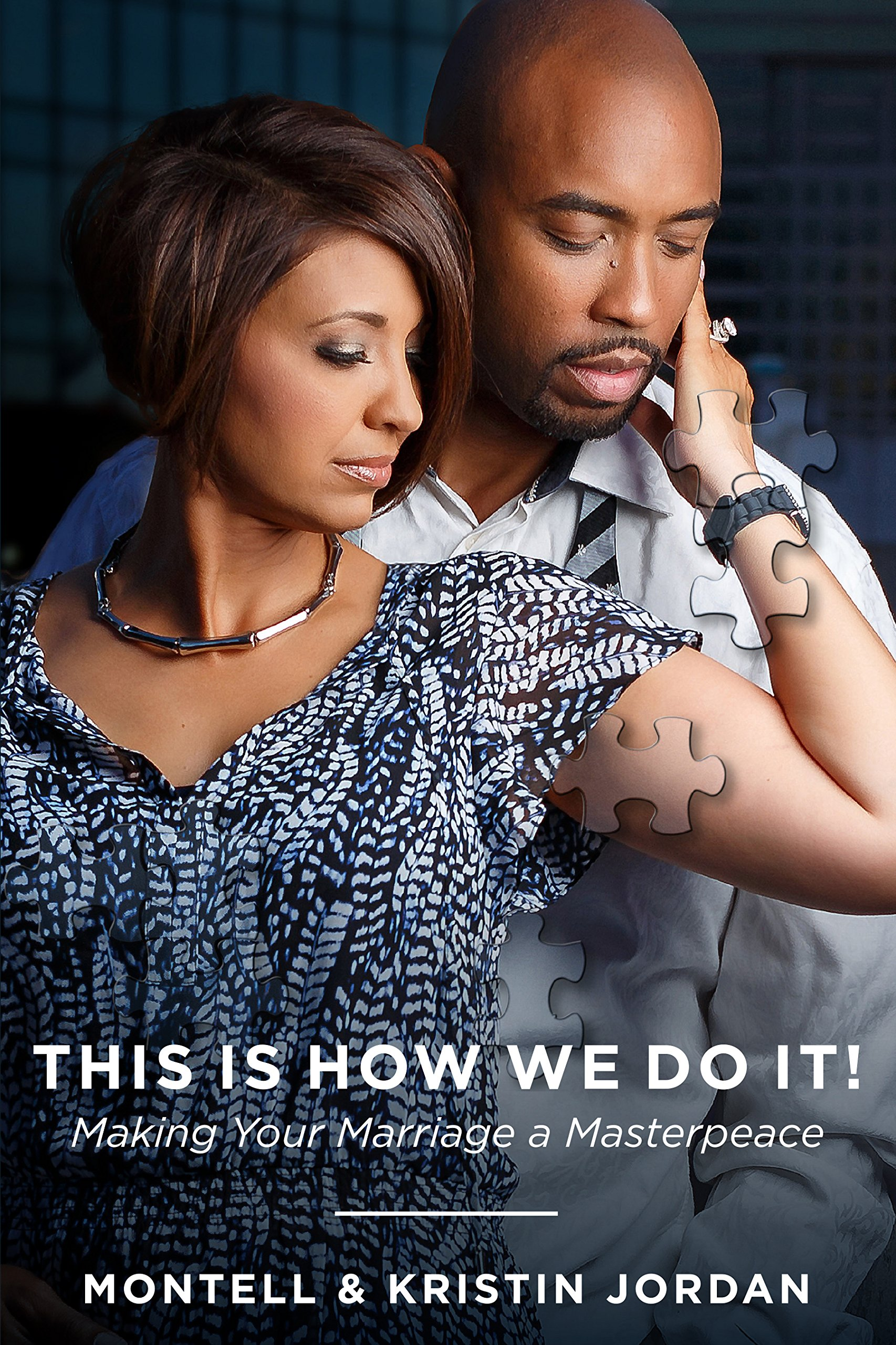 This Is How We Do It: Making Your Marriage A Masterpeace PDF