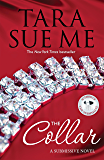 The Collar: Submissive 5 (The Submissive Series)