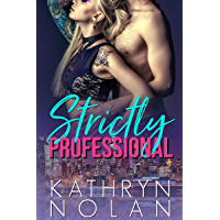 Strictly Professional (English Edition)