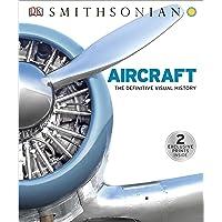 Aircraft: The Definitive Visual History