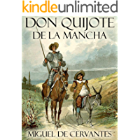 Don Quijote de la Mancha (Spanish Edition)