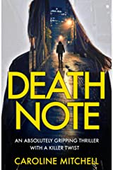 Death Note: An absolutely gripping thriller with a killer twist (Detective Ruby Preston Crime Thriller Series Book 1) Kindle Edition