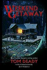 Weekend Getaway Kindle Edition