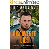 Discovered Lies (The Discovered Truth Series Book 9)