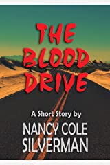 THE BLOOD DRIVE: A Short Story Kindle Edition