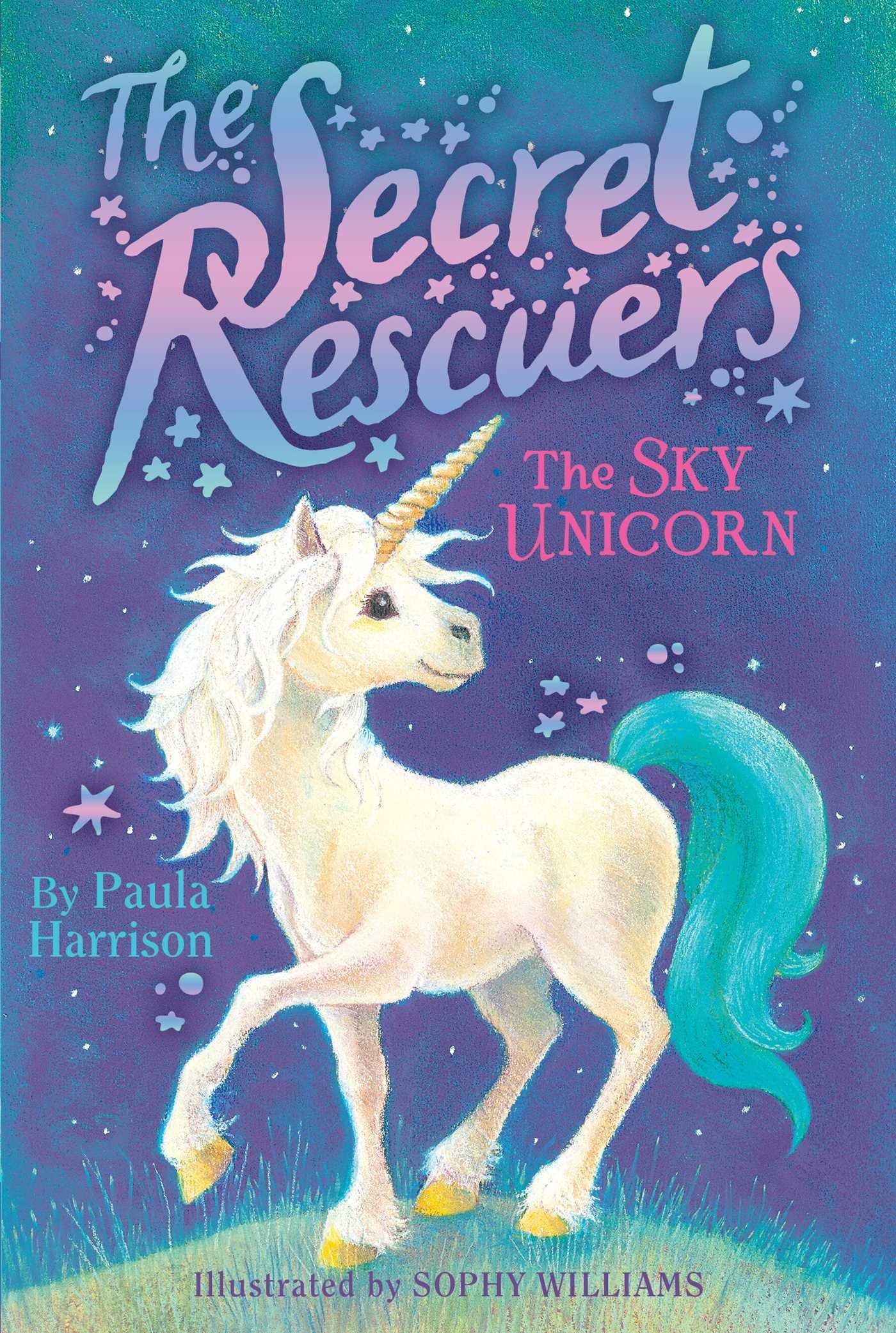 Read Online The Sky Unicorn (The Secret Rescuers) PDF