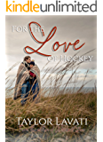 For The Love of Hockey (For The Love Series Book 2)
