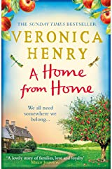 A Home From Home: Curl up with the heartwarming new novel from bestselling author Veronica Henry Kindle Edition