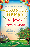 A Home From Home: Curl up with the heartwarming new novel from bestselling author Veronica Henry (English Edition)
