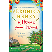 A Home From Home: Curl up with the heartwarming new novel from bestselling author Veronica Henry
