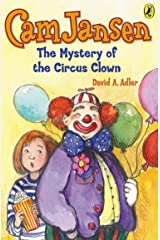 Cam Jansen: The Mystery of the Circus Clown #7 Kindle Edition
