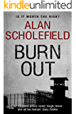 Burn Out (Dr. Anne Vernon Book 1)