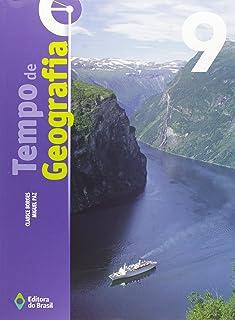 Tempo de Geografia. 9º Ano