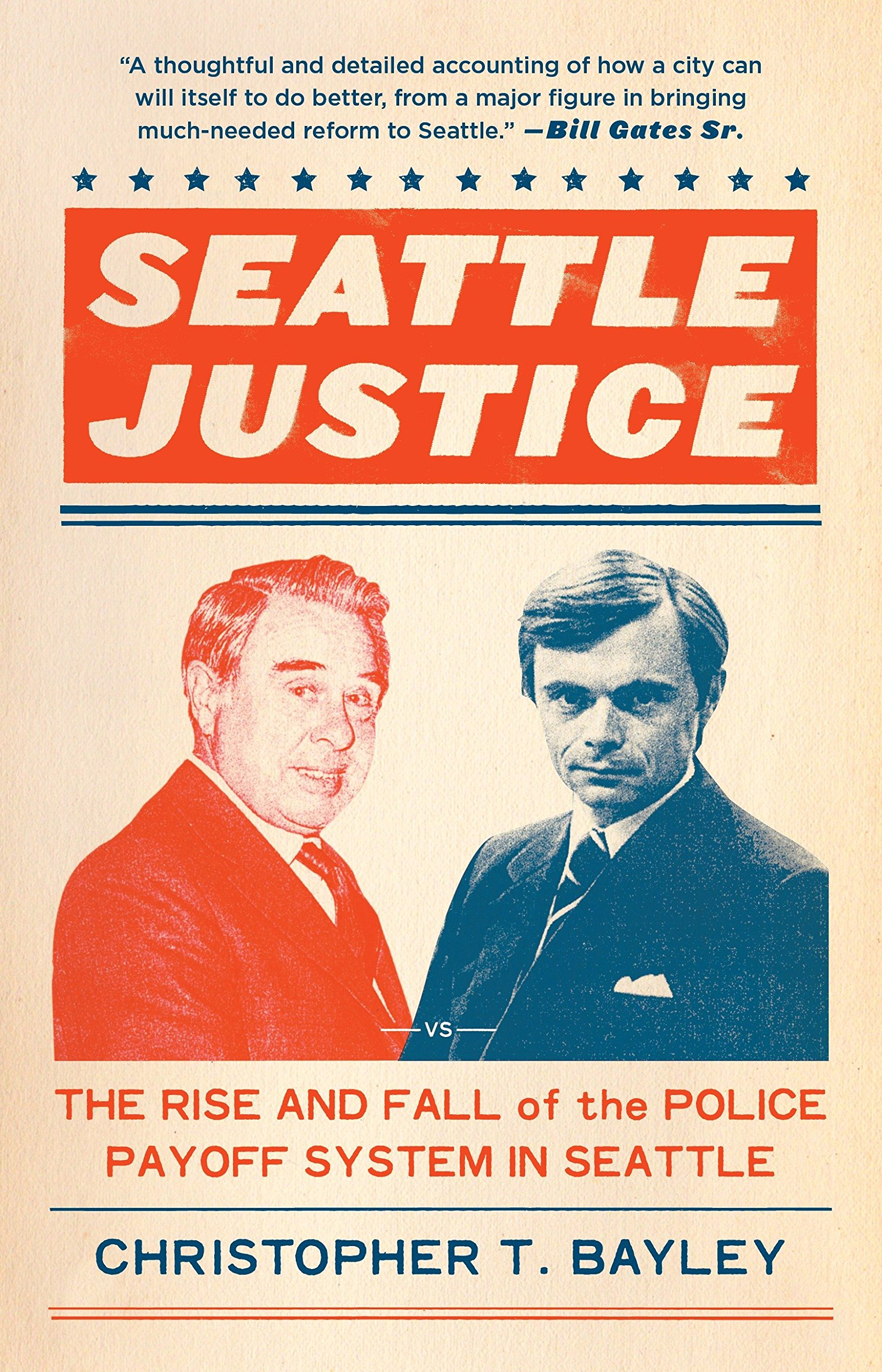 Read Online Seattle Justice: The Rise and Fall of the Police Payoff System in Seattle PDF