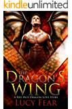 The Dragon's Wing: A Paranormal Shapeshifter Romance