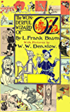 The Wizard of Oz  (with the original illustrations by W. W. Denslow)