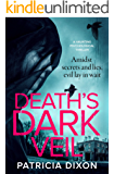 Death's Dark Veil: a gripping psychological thriller