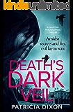 Death's Dark Veil: a gripping psychological thriller