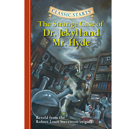Classic Starts The Strange Case Of Dr Jekyll And Mr Hyde Classic Starts Series Kindle Edition By Stevenson Robert Louis Akib Jamel Kathleen Olmstead Children Kindle Ebooks Amazon Com
