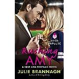 Rushing Amy: A Love and Football Novel