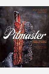 Pitmaster: Recipes, Techniques, and Barbecue Wisdom Hardcover