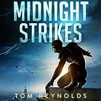Midnight Strikes