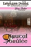 Brutal Brûlée (Lexy Baker Cozy Mystery Series Book 11)