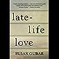 Late-Life Love: A Memoir