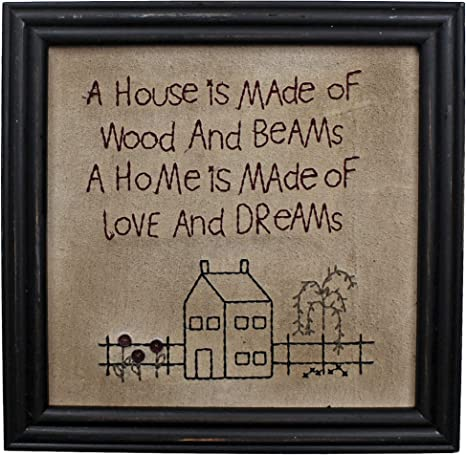 Amazon Com Cvhomedeco Primitives Antique A House Is Made Of Wood And Beams A Home Is Made Of Love And Dreams Stitchery Frame Wall Mounted Hanging Decor Art 12 X 12 Inch Home