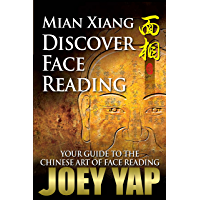 Mian Xiang - Discover Face Reading: Your Guide to The Chinese Art of Face Reading (English Edition)