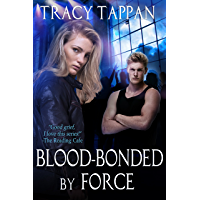 Blood-Bonded by Force (The Community Series Book 3)