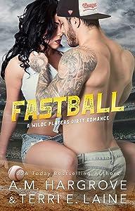Fastball (Wilde Players Dirty Romance)