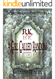 A Girl Called Random (The Notes from Random Knight Series Book 2)