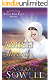 Amish Strength (Book One - Amish True Love Series)