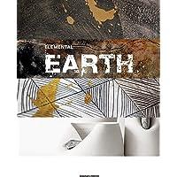 Elemental earth: material, design, process