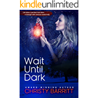 Wait Until Dark: Carolina Moon Series, Book 3