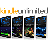 TRADING: THE BEGINNERS BIBLE: Day Trading + Options Trading + Forex Trading + Stock Trading Beginners Guides To Get Quickly Started and Make Immediate Cash With Trading (English Edition)