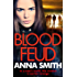 Blood Feud: The gritty fast-paced gangster thriller that's got readers gripped! (Kerry Casey Book 1)