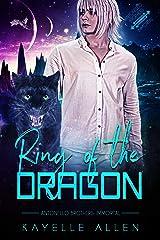 Ring of the Dragon: An Immortal Science Fiction Romance Saga (Antonello Brothers: Immortal Book 2) Kindle Edition