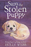 Sam the Stolen Puppy (Holly Webb Animal Stories)
