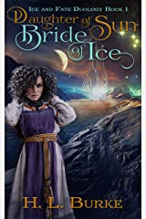 Daughter of Sun, Bride of Ice (Ice and Fate Duology Book 1) Kindle Edition
