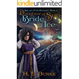 Daughter of Sun, Bride of Ice (Ice and Fate Duology Book 1)