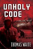 Unholy Code (A Lana Elkins Thriller Book 3)