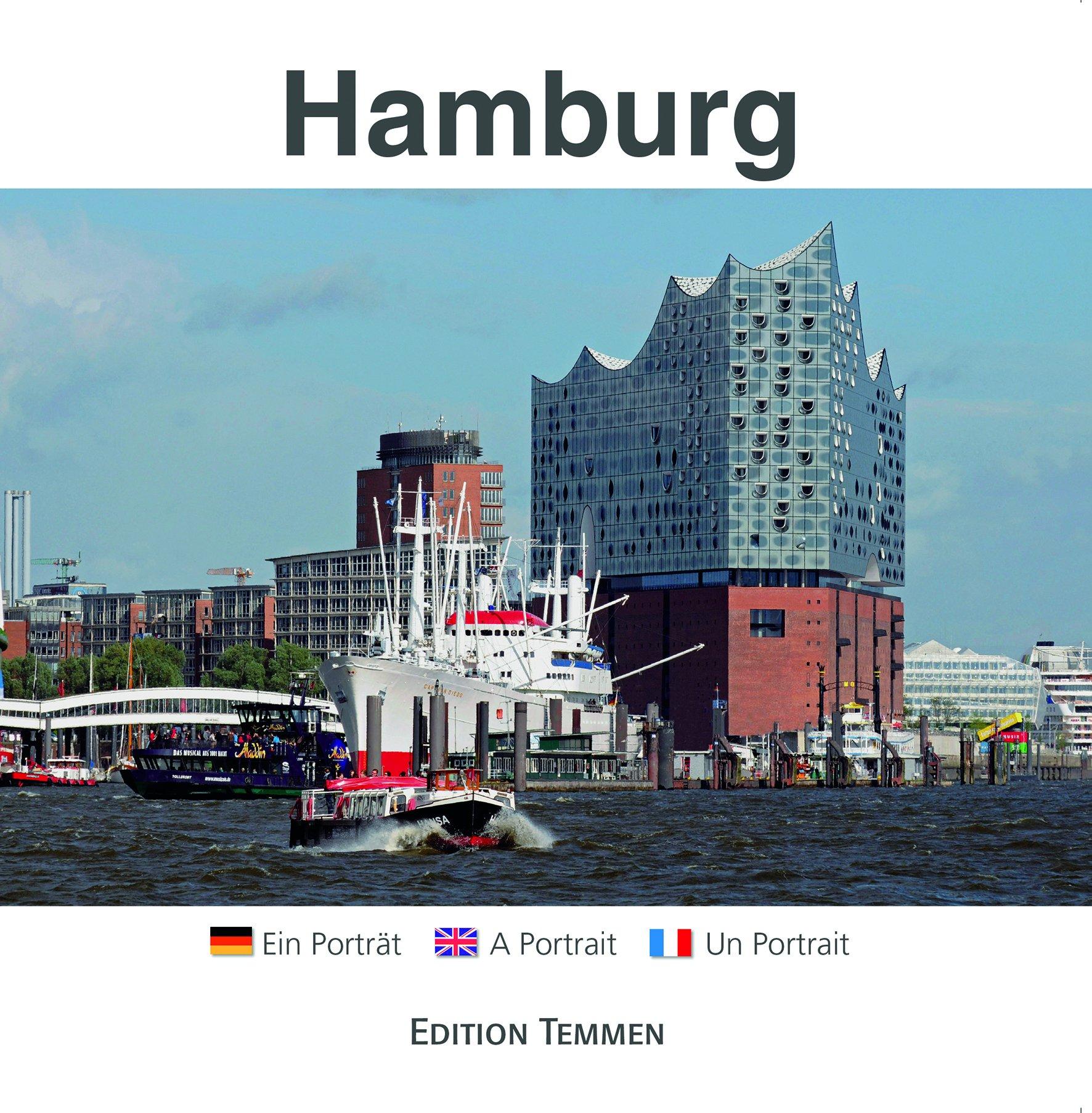 Hamburg: Ein Porträt- A Portrait - Un Portrait