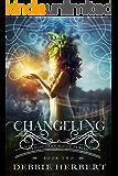 Changeling: An Appalachian Magic Novel Book 2 (Appalachian Magic Series) (English Edition)